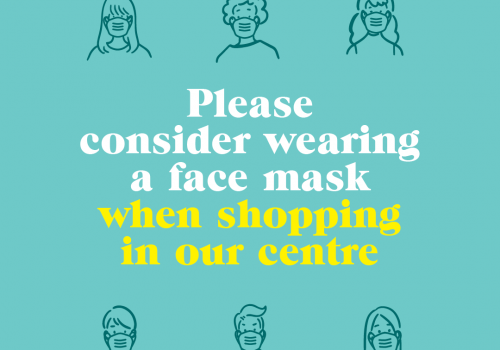 Please consider wearing a face mask when shopping at Southgate
